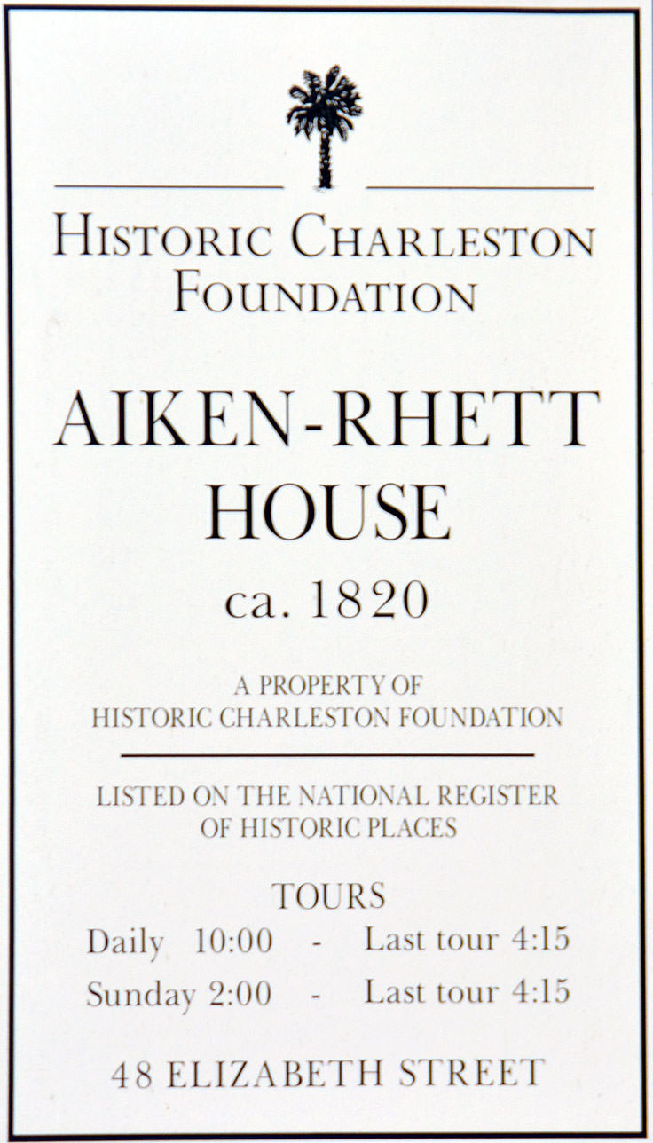 Aiken-Rhett House sign in Charleston, SC