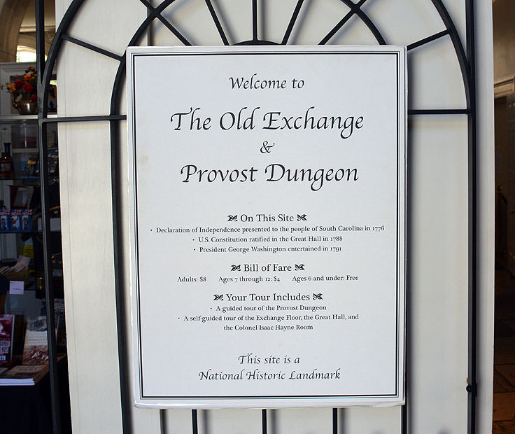 Old Exchange and Provost Dungeon sign in Charleston, SC